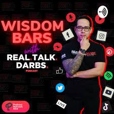 Wisdom Bars with Real Talk Darbs