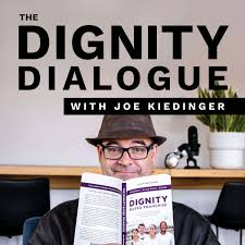 The Dignity Dialogue
