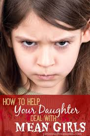 best ideas about mean girls mom mean girls mean mean girls are everywhere here are some true to life tips to help your daughter