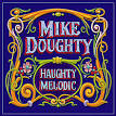 Haughty Melodic album by Mike Doughty