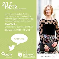 dress for success engineering in style 15 swe pg e tweetchat 1200x1200