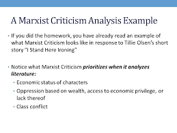 marxist criticism essay  www gxart orgwhat is marxist criticism marxist criticism applies political a marxist criticism analysis example if you did