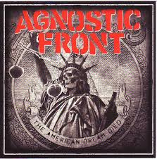 <b>Agnostic Front</b> - The <b>American</b> Dream Died | Releases | Discogs