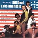 The Best of Bill Deal & the Rhondels [Heritage/Sequel]