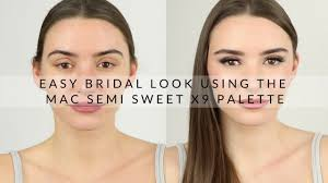 Easy Bridal Look Using The <b>Mac</b> Semi Sweet Times Nine Palette ...