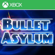 Buy BulletAsylum - Microsoft Store