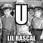 Little Rascals | Meme Generator via Relatably.com