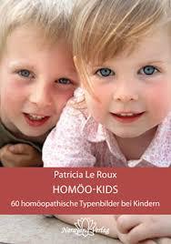 Patricia Le <b>Roux</b>: Homöo-Kids. 256 Seiten, geb. erschienen 2012 - 09230