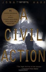 a civil action by jonathan harr  reviews discussion bookclubs  a civil action