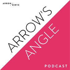Arrow's Angle | Real Talk for Pregnancy, Childbirth, Postpartum and Beyond