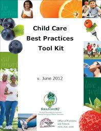 the office of nutrition and fitness shapingchild care best the office of nutrition and fitness shapingchild care best practices toolkit