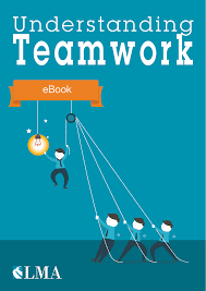 understanding effective teamwork team development lma inshare