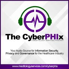 The CyberPHIx: Meditology Services Podcast