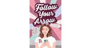 <b>Follow Your Arrow</b> by Jessica Verdi