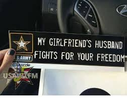 Image result for my girlfriend's husband fights for your freedom