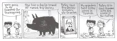 my friend dave the comics journal we see big shirley and a photo of her grandpa in panels two and three this is a slight variation on a strict three unities production of oedipus rex