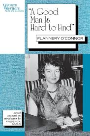 by essay flannery good hard man oconnor  a good man is hard to themes shmoop