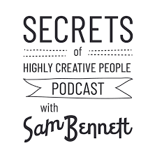 Secrets of Highly Creative People Podcast