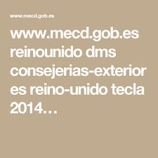 www.mecd.gob.es reinounido dms consejerias