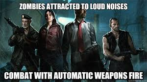 Left 4 Dead logic memes | quickmeme via Relatably.com