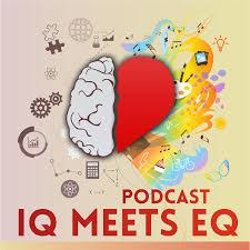 IQ Meets EQ Podcast