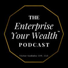 The Enterprise Your Wealth Podcast