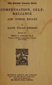 emerson    s essays on manners  self reliance  compensation  nature    compensation  self reliance  and other essays  by ralph waldo emerson  ed  by mary a  jordan