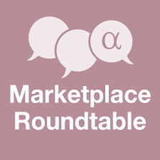 Marketplace Roundtable