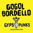 Avenue B by Gogol Bordello