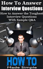 cheap sample questions sample questions deals on line at how to answer interview questions how to answer the toughest interview questions sample