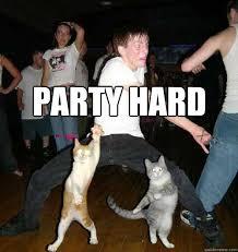 Party hard memes | quickmeme via Relatably.com