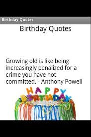 Growing Older Birthday Quotes For. QuotesGram