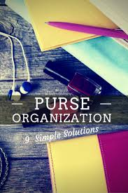 simple solutions for an organized purse and life purse organization skills essential for decluttering your handbag