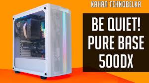<b>Be Quiet</b>! <b>Pure</b> Base 500DX - новый, продуваемый и ...