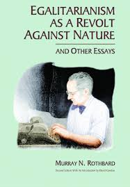 egalitarianism as a revolt against nature and other essays egalitarianism as a revolt against nature and other essays institute