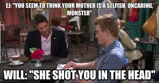 "EJ: ""You seem to think your mother is a selfish, uncaring, monster ... via Relatably.com"