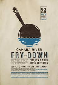 best ideas about event poster design event is the cahaba river fry down benefiting the cahaba river society have a look at our logo design and poster we had wanted to print on newsprint