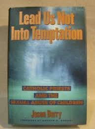Nonfiction Book Review: Lead Us Not Into <b>Temptation</b> by Jason ...