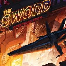 The <b>Sword</b> - <b>Greetings from</b>... - Encyclopaedia Metallum: The Metal ...