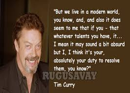 Tim Curry Quotes. QuotesGram via Relatably.com