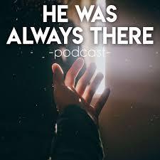 He Was Always There/El Siempre Estuvo Alli
