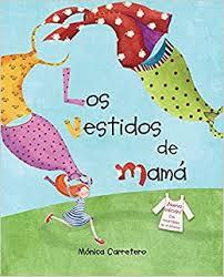 Amazon.com: Los <b>vestidos de</b> mamá (Mom's Dresses) (Spanish ...