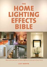 the home lighting effects bible ideas and know how for better lighting in every cheap lighting effects