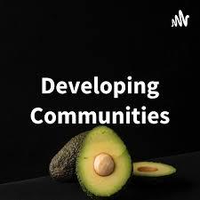 Developing Communities: The DevRel Podcast