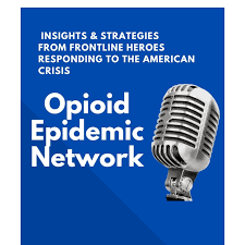 Opioid Epidemic Network- Insights from the frontline heroes