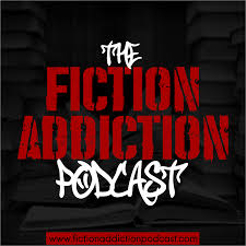 The Fiction Addiction Podcast