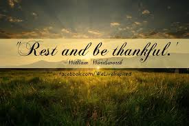 labor day quotes inspirational | Rest & Be Thankful Quote for ... via Relatably.com