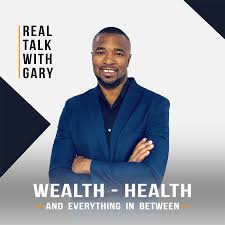 Real Talk With Gary - Real Estate Investing