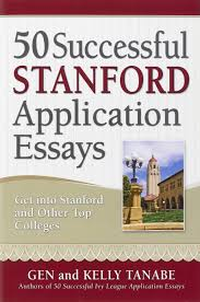 buy successful stanford application essays get into stanford buy 50 successful stanford application essays get into stanford other top colleges book online at low prices in 50 successful stanford