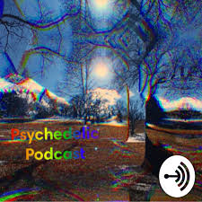 Psychedelic Podcast